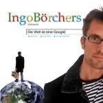 Ingo Börchers - Die Welt ist eine Google - CD