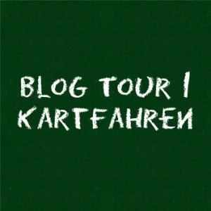 Unsere erste Blog Tour - Kartfahren