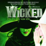 Wicked – Die Hexen von Oz – Musical
