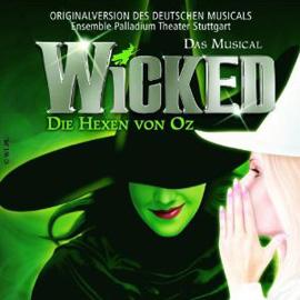 Wicked - Auch wenn das Musical nicht mehr läuft, der Soundtrack ist noch zu haben!
