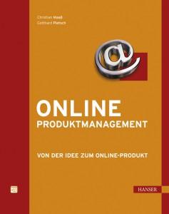 Online Produktmanagement - Von der Idee zum Online-Produkt
